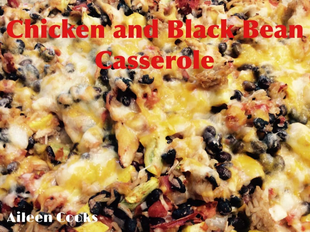 Chicken and Black Bean Casserole | Aileen Cooks