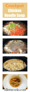 Collage photo showing step-by-step how to make crockpot chicken and egg noodles.