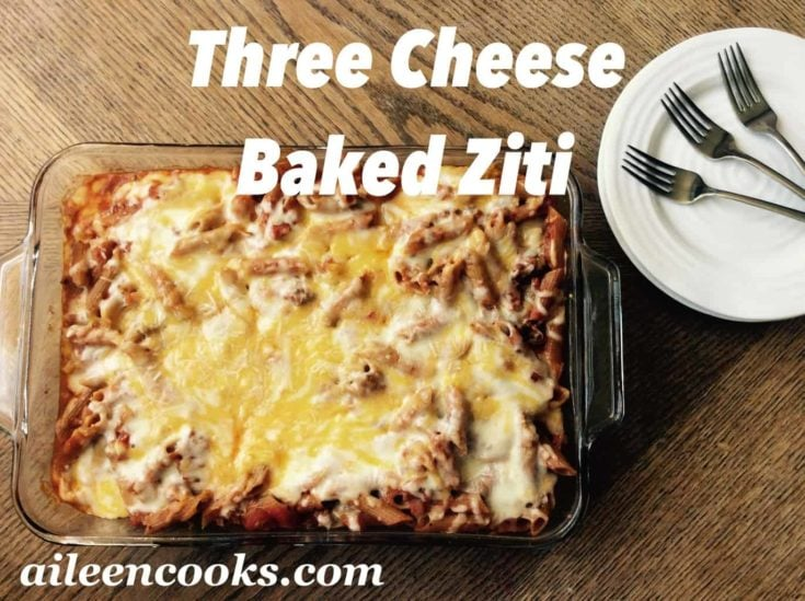 Delicious baked ziti made with three cheeses! This is the perfect cheesy casserole to make for an a cold night or as a freezer meal.
