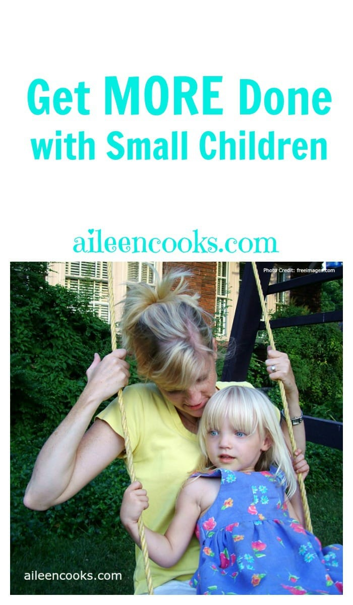 Get more done with small children. There are some great tips for keeping your home clean, working from home, and feeling less stressed as a stay at home mom. Article from aileencooks.com