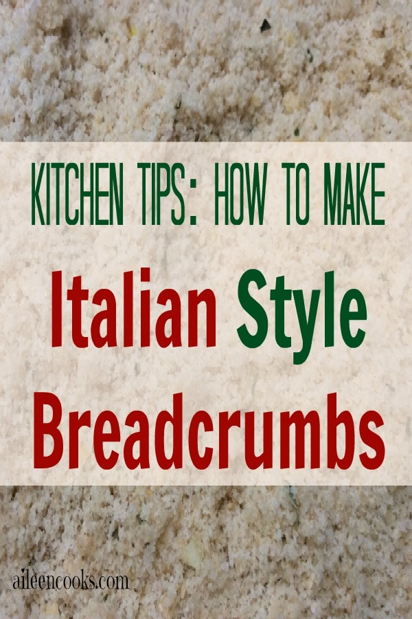 How To Make Italian Style Breadcrumbs 1