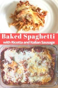 Collage photo of baked spaghetti in casserole dish and on white plate.