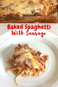 """Baked spaghetti on a white plate with words """"baked spaghetti with sausage"""""""