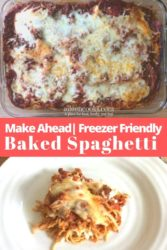 "Collage photo of baked spaghetti with words ""make ahead freezer friendly baked spaghetti"""