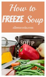 """A soup pot with vegetables in front and the words """"how to freeze soup"""""""