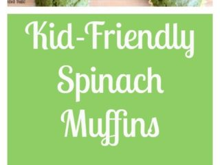 Kid Friendly Spinach Muffins
