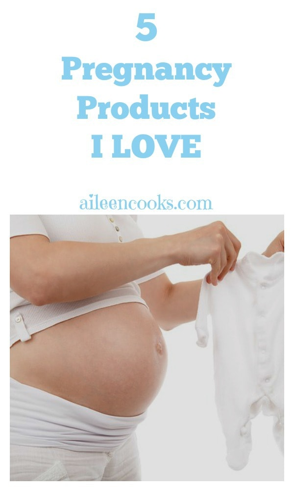 5 pregnancy products I love - from a third time mom!