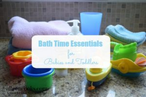 Bath Time Essentials for Babies and Toddlers. https://aileencooks.com #ad