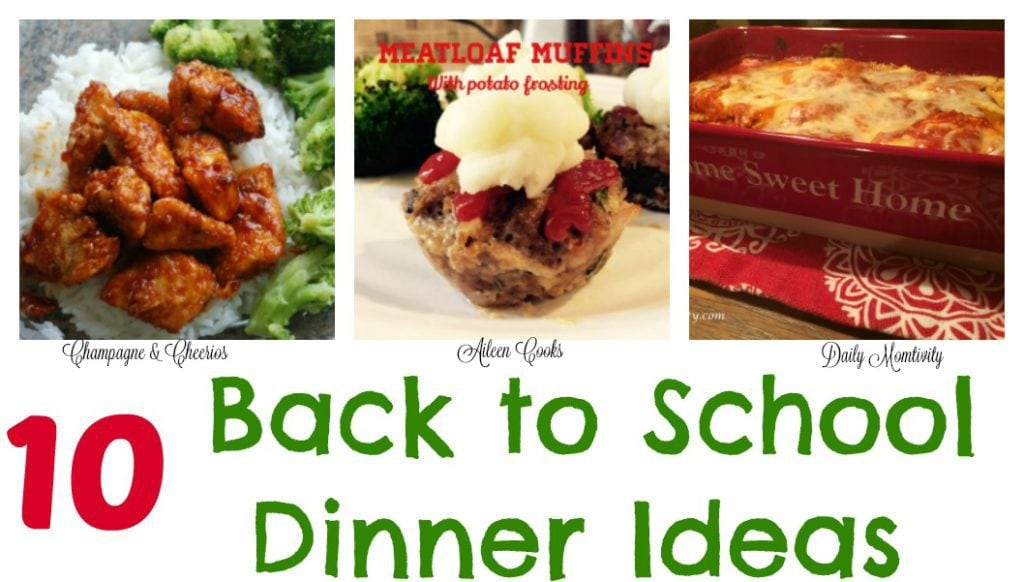 10 fast and easy back to school dinner ideas