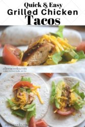 "Two photos of grilled chicken tacos in a collage and the words ""Quick & Easy Grilled Chicken Tacos""."