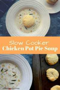 This warm and hearty slow cooker creamy chicken pot pie soup simmers all day in your slow cooker. Top it with an easy homemade biscuit and have the perfect meal!