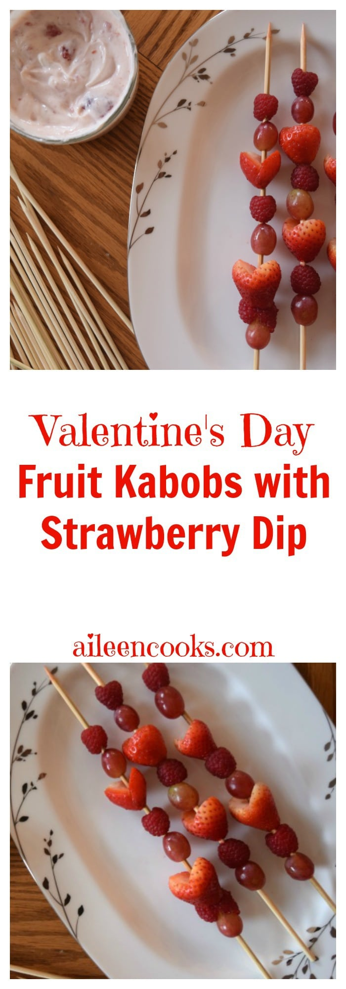 Make this healthy valentine's day snack for kids. Fruit Kabobs with Strawberry Dip. This is a yummy and healthy snack that is perfect for a cooking with kids activity. Recipe from aileencooks.com.