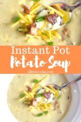 "Collage photo of potato soup with words ""instant pot potato soup"""