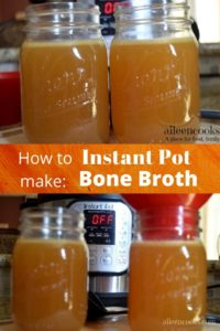 "Collage photo of bone broth in mason jars and the words ""how to make instant pot bone broth"""