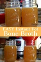 "Two photos of jars for bone broth and the words ""easy instant pot bone broth"""
