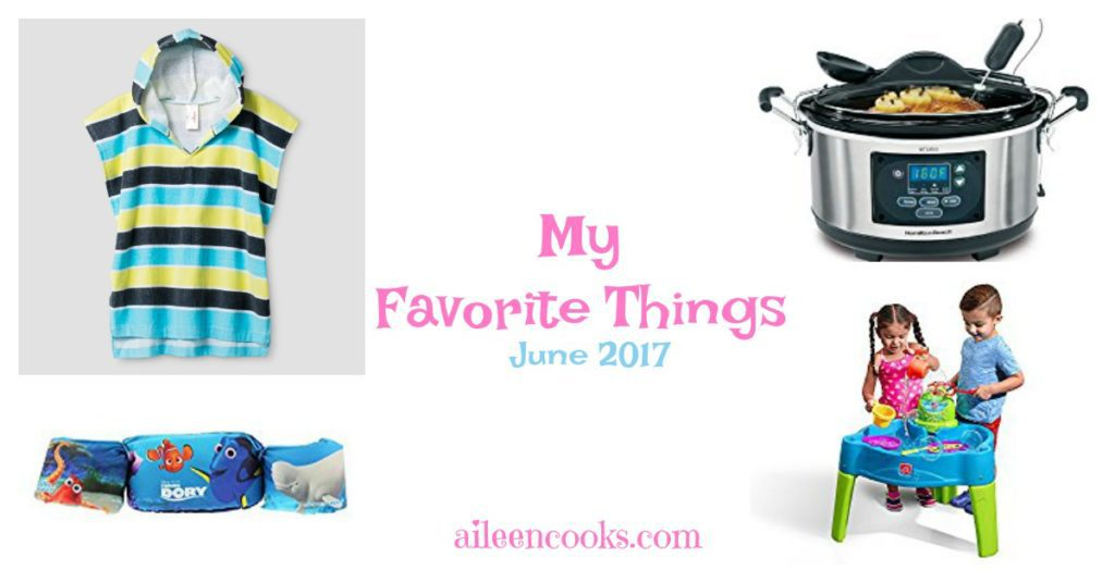 A few of my favorite things from June: Water Table, Puddle Jumpers, Boys Hooded Towel Cover-Up, and my trusty slow cooker!