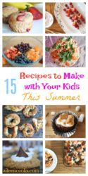15 Recipes to get Kids Cooking this Summer. Get your kids in the kitchen with these fun and delicious recipes you can make together!