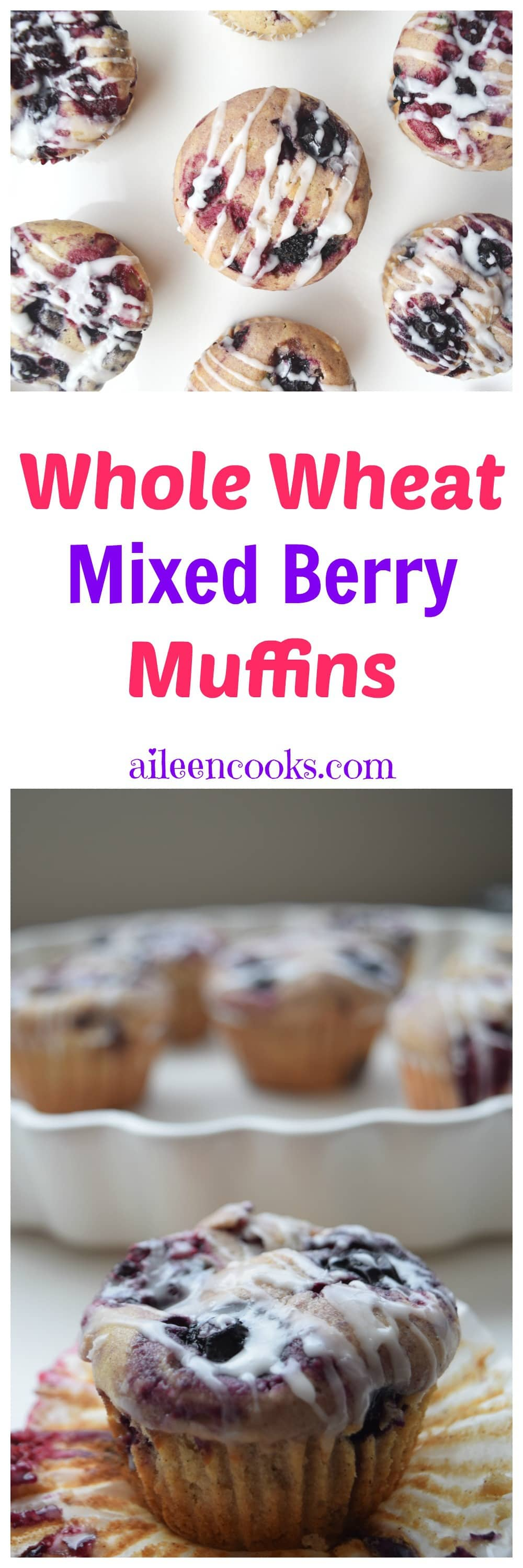 Glazed Whole Wheat Mixed Berry Muffins - Aileen Cooks