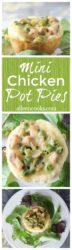 Mini chicken pot pies and a fun and delicious way to enjoy the classic dish.