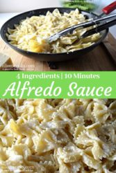 """A collage photo of pasta with homemade Alfredo Sauce and the words """"Alfredo Sauce"""""""