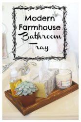 Make your own modern farmhouse bathroom tray. [ad]