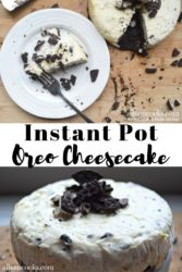 Collage photo of a slice of instant pot oreo cheesecake above the entire instant pot oreo cheesecake.