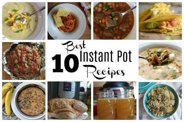 The top 10 best instant pot recipes! We're talking the best soups, banana bread, pasta, chicken stock, even the best risotto recipe!