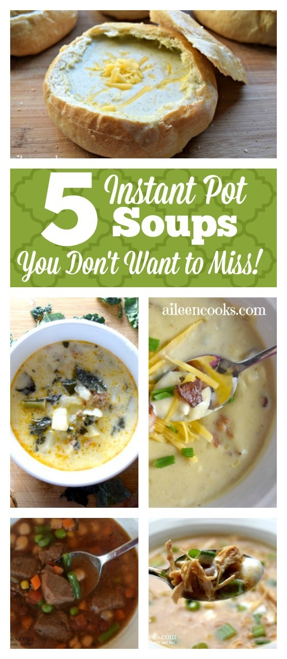 5 of the BEST Instant Pot Soup recipes you don't want to miss! My favorite soup in the entire world made this list!