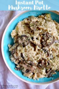 """A bowl of mushroom risotto with the words """"instant pot mushroom risotto"""""""
