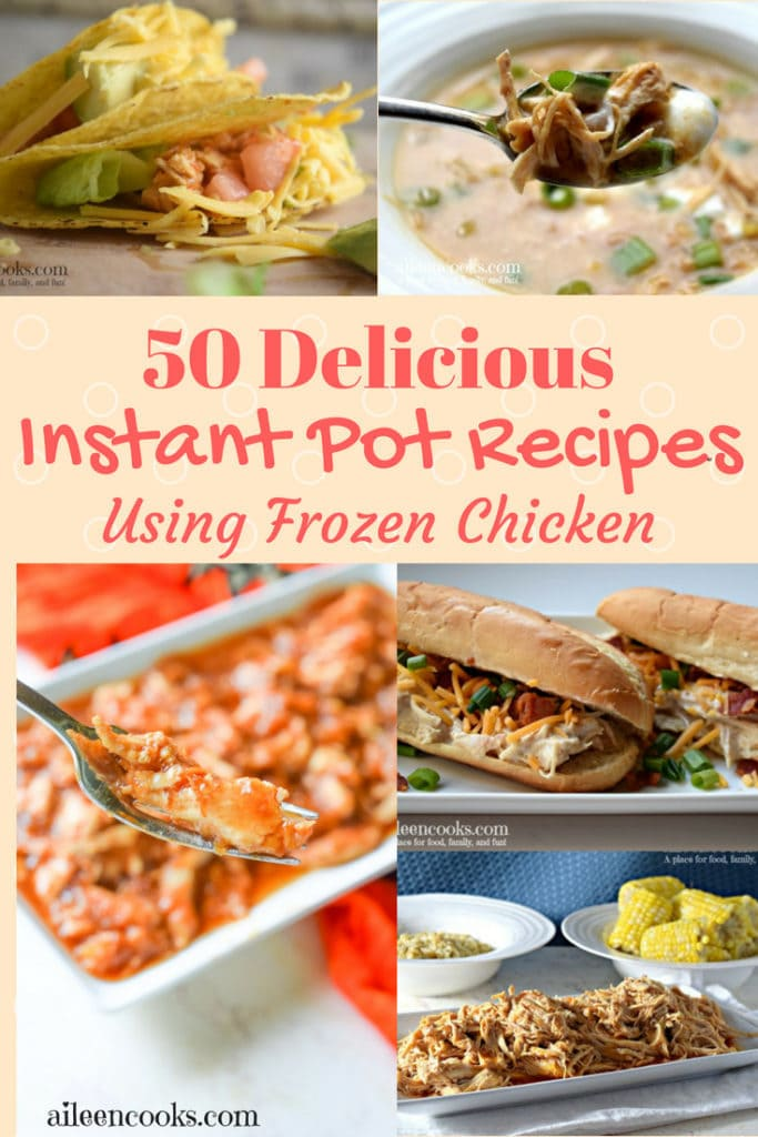 Collage of 4 instant pot frozen chicken recipes.