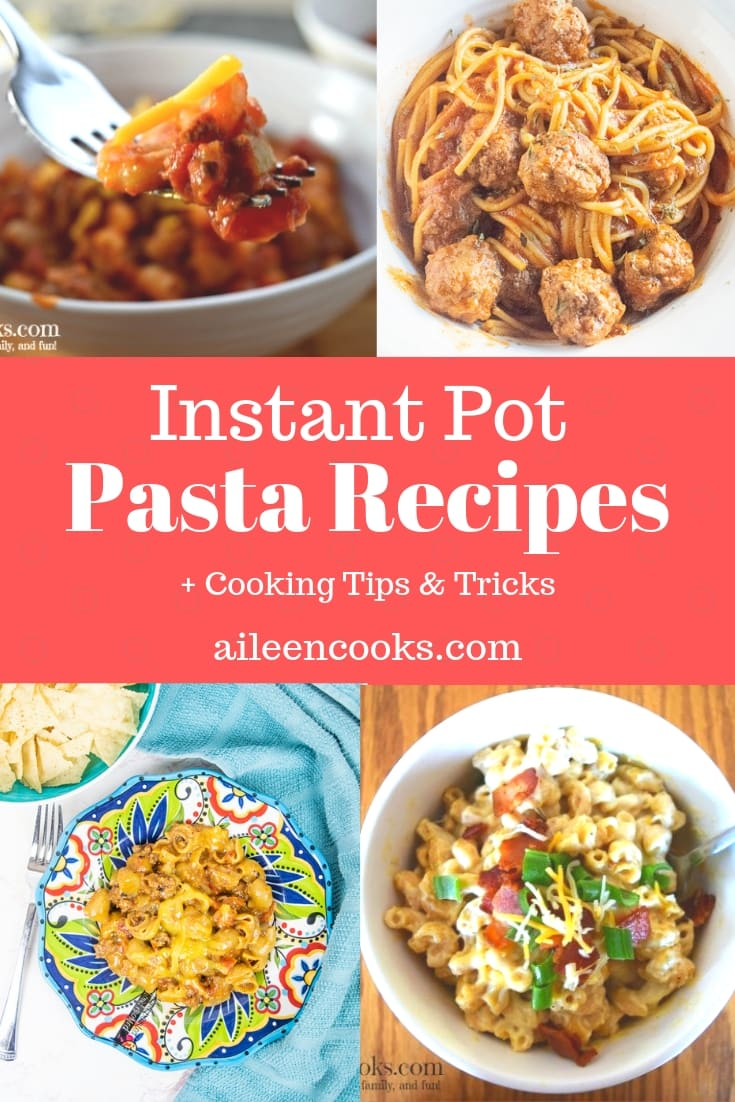 A collage of instant pot pasta recipes including goulash, macaroni & cheese, and taco pasta.
