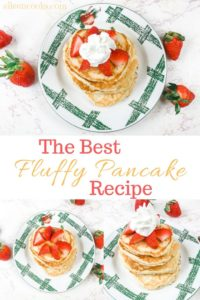 """A collage image with three photos of fluffy pancakes from scratch and the words """"The Best Fluffy Pancake Recipe""""."""