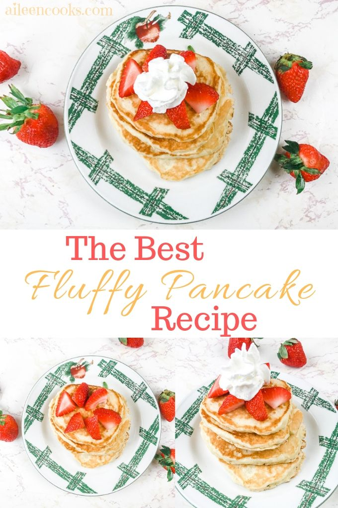 "A collage image with three photos of fluffy pancakes from scratch and the words ""The Best Fluffy Pancake Recipe""."