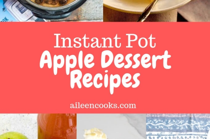 A collage of delicious instant pot apple dessert recipes, including apple crisp and apple cake.