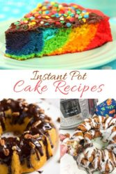 "A collage image with three photos of cake and the words ""instant pot cake recipes""."