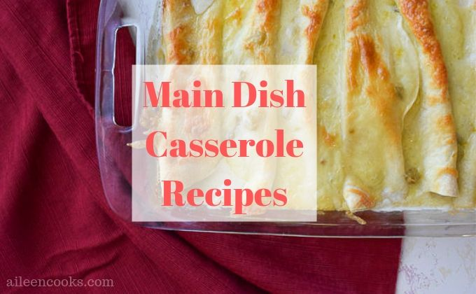 """A dish of sour cream chicken enchiladas with the word """"main dish casserole recipes"""""""