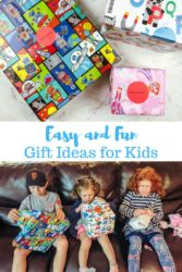 "A collage photo of wrapped gifts and kids holding their presents with the words ""easy and fun gift ideas for kids"""