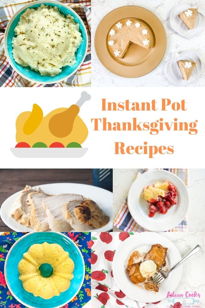 Collage photo of instant pot thanksgiving recipes.