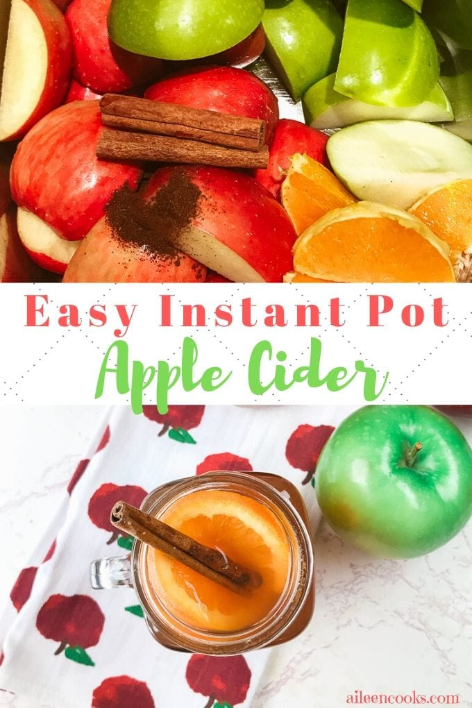 "A collage photo of instant pot apple cider with the words ""easy instant pot apple cider""."