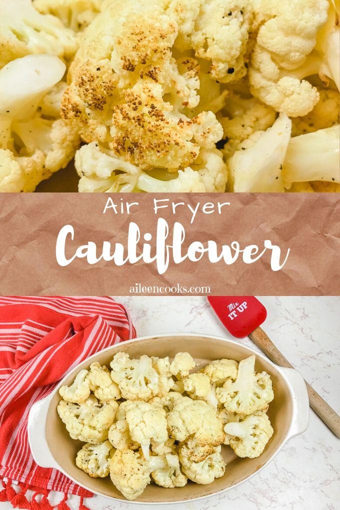 Collage photo of air fryer cauliflower.