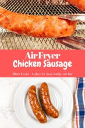 Collage photo of air fryer sausages.