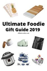 "Collage photo with words ""ultimate foodie gift guide 2019"""