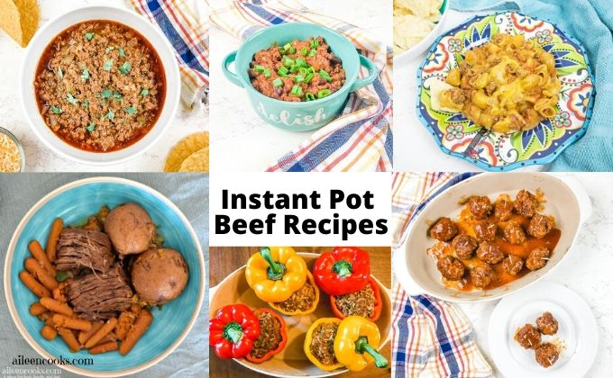Collage photos of beef recipes made in the instant pot.