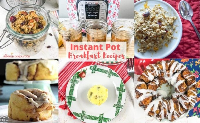 "Collage photo of various breakfast dishes and words ""instant pot breakfast recipes"""