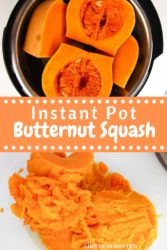 Collage photo of instant pot butternut squash.