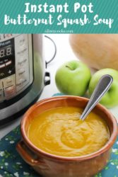 """Picture of soup in front of pressure cooker with words """"instant pot butternut squash soup."""