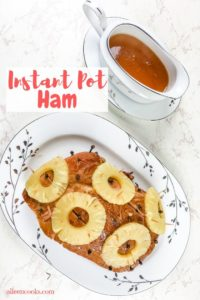 "Instant pot ham next to dish of glaze with words ""instant pot ham"""
