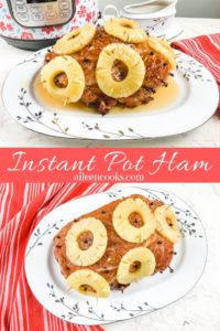 "Collage photo of ham and words ""instant pot ham"""