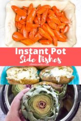 Collage photo of instant pot side dishes