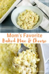 "Collage photo of baked Mac and cheese with words ""Mom's favorite baked Mac & cheese"""